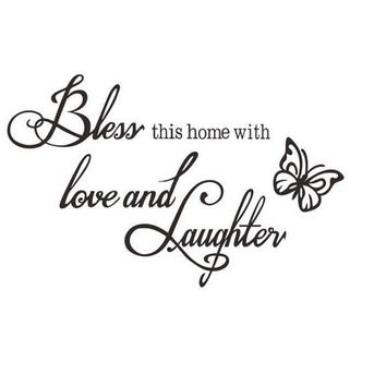 Bless This Home Love Laughter Words Butterfly DIY Wall Decal