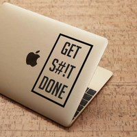 Get Shit Done Decal - Get S#!t Done Sticker - Get Shit Done Censored *Choose size & color* Motivation Quote Decal Laptop Macbook Decal