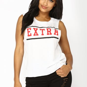Just Being Extra Tank - White