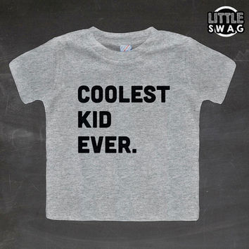 Coolest Kid Ever - kids tshirt, heather grey tee, little kid swag, cool kids tee, black & white, toddler apparel, kids clothing, boys, girls