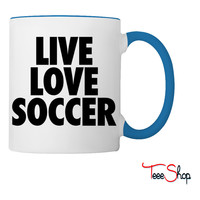 Live Love Soccer Coffee & Tea Mug