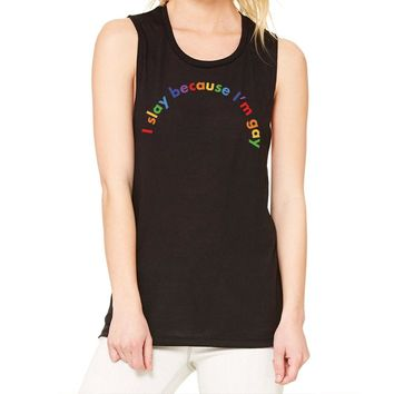I Slay Because I'm Gay Pride Muscle Tank