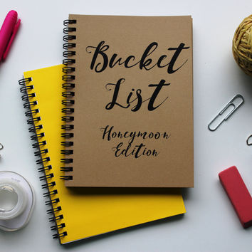 HONEYMOON EDITION - Bucket List -   5 x 7 journal