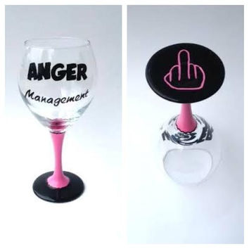 Anger Management hand painted wine glass