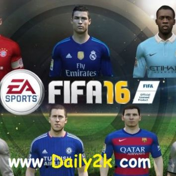 FIFA 16 Super Deluxe Edition Cracked Is HERE !!! [Exclusive Update OF PC Game - Daily2k | PC Software,Latest Games ,Crack