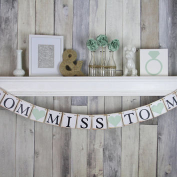 Wedding Banner Decoration - From Miss to Mrs - Bachelorette Party - Bridal Shower - Photo Prop
