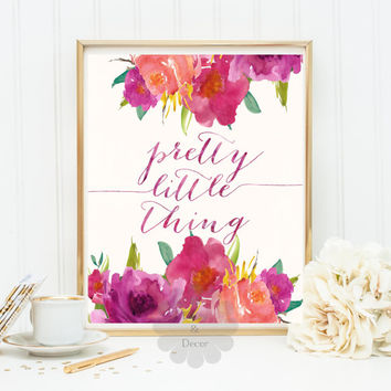 Pretty little thing quote printable wall art home deco nursery decoration calligraphy quote typography art prinntable quote art wall art