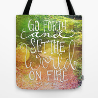 Set The World On Fire Tote Bag by Misty Diller of Misty Michelle Design