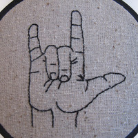 I Love You - Sign Language Embroidery Hoop Art - 4 inches