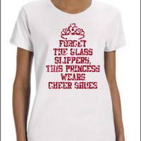 Forget The Glass Slippers This Princess Wears CHEER SHOES Super Cute Glittery Sparkle T-shirt With Crown