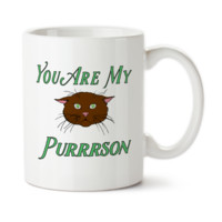 You Are My Purrrson 002, Love Is All you Need, Happy Valentine's Day, Valentine Gift, Heart, Anniversary Gift, Coffee Mug, Typography
