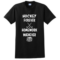 Hockey forever homework whenever T Shirt