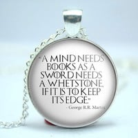 Game of Thrones George R.R. Martin quote cabochon necklace art tv series