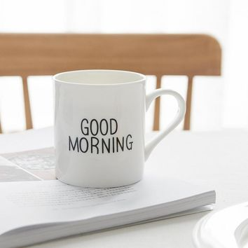 """Good Morning"" Coffee Mug"