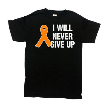 Multiple Sclerosis Shirt Cancer Awareness T Shirt MS TShirt Support Gifts Survivor Orange Ribbon I Will Never Give Up Mens Ladies Tee -SA754