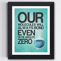 Chemistry Love Print - Our Molecules will Always Bond in Light Blue 8 X 10-Wall Decor