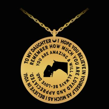 Gift For Daughter - Horse Lover - From Dad - Gold 18k Laser Engraved Chain Necklace - Pendant Charm
