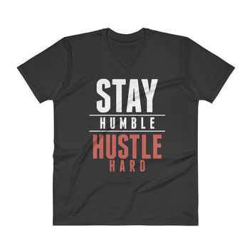 Stay Humble Hustle Hard V-Neck T-Shirt