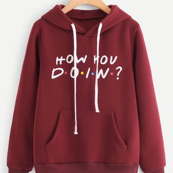 How You Doin Slogan Print Hoodie
