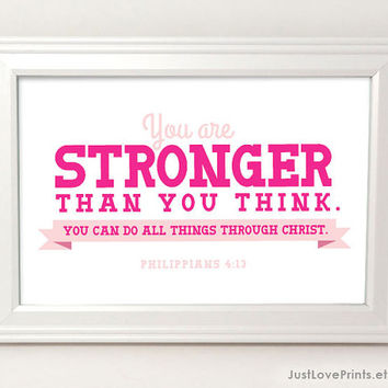 You Are Stronger Than You Think - Philippians 4:13 - Framed 4x6 Print - Inspirational Quote Art