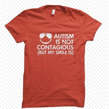 Awesome Autism T-Shirts: Contagious (MADE TO ORDER)