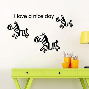 Cute Zebra Have a Nice Day Vinyl Wall Decal