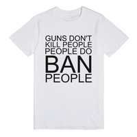 GUNS DON'T KILL PEOPLE PEOPLE DO WHT