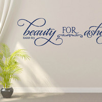 Spiritual Wall Decal. Beauty For Ashes 1 - CODE 161