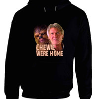 Star Wars The Force Awakens Chewie Were Home Han Solo Hoodie