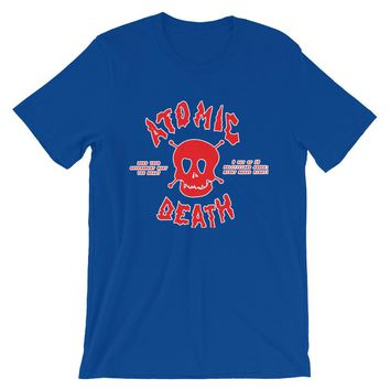 Does Ur Government Want U Dead? Atomic Death Tee