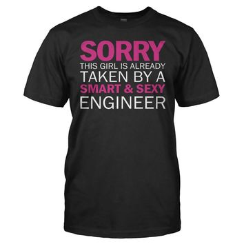 Sorry Girl Taken By Engineer - T Shirt