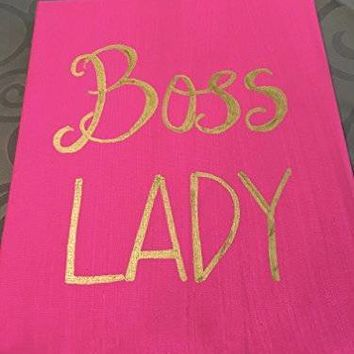 BOSS LADY Canvas Hand Painted Quote
