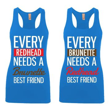 Every Brunette and Every Redhead Girl BFFS Jersey Racerback Tank Tops