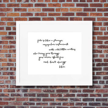 Lemony Snicket fate quote (A Series of Unfortunate Events) hand-written art print - Young adult book art - Multiple sizes & FREE SHIPPING