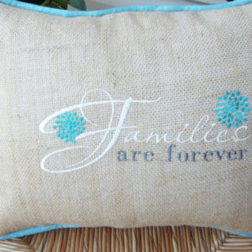 Natural  Burlap Families are Forever Embroidered pillow with  blue piping 14 X 18 Mothers day, decorative pillow