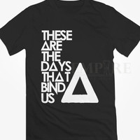 These Are The Days That Bind Us-BASTILLE Unisex/Men Tshirt All Size