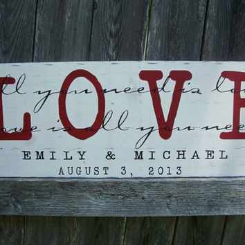 PERSONALIZED - All You Need is Love - Vintage Shabby Chic Distressed, Wedding Sign, Bridal sign, Photo prop, Love sign