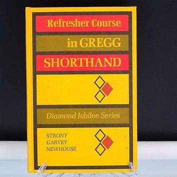 Refresher Course in Gregg Shorthand Diamond Jubilee Series 1970 Hardcover