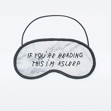 If Youre Reading This, Im Asleep Eye Mask - Urban Outfitters