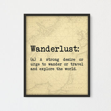 Wanderlust Definition Printable, Wanderlust Meaning on Old Map, Traveler Gift, Vintage Inspired Wanderlust Art, Wanderlust Map Print