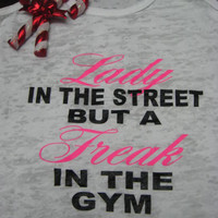 Lady In The Street But A Freak In The Gym White Fitness Workout Burnout Tank Top Size S M L