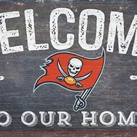 Tampa Bay Buccaneers Welcome To Our Home Wood Sign