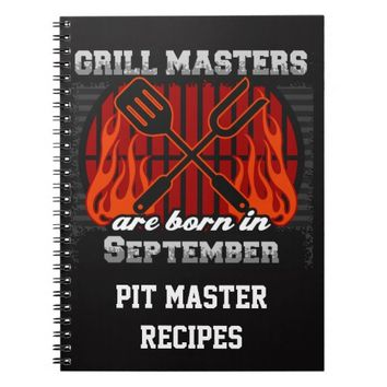 Grill Masters Are Born In September Personalized Spiral Notebook