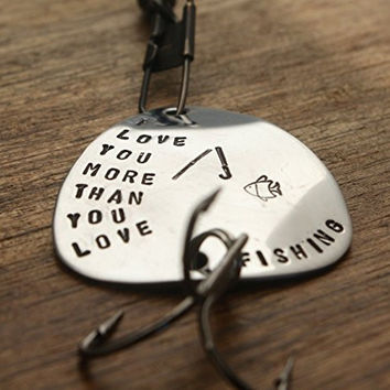 I Love You More than You Love Fishing Lure Guy Gift For Him Gift Birthday Gift Boyfriend Husband Gift Fiancé Gift Fishing Gift Outdoors Lure