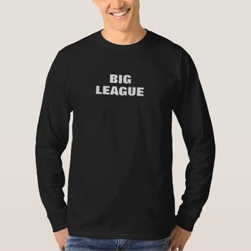 BIG LEAGUE TRUMP SUPPORT MEN'S LONG SLEEVE T-SHIRT