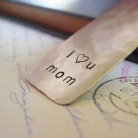 Mom Bookmark Custom Hand Stamped Silver I Love You Mothers Day Gift | PearlieGirl - Paper/Books on ArtFire
