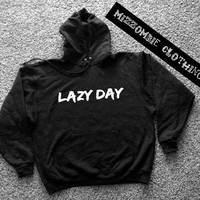 LAZY DAY  Hoodie hooded sweater