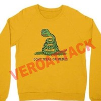 don't tread on memes Unisex Sweatshirts