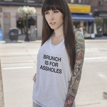 Brunch is For Assholes Racerback Tank Top