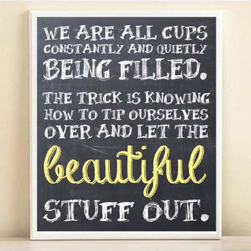 We Are All Cups Chalkboard Typography Print: 8x10 Quote Poster in Gray & Yellow